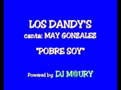 Los Dandy - Pobre Soy 1986