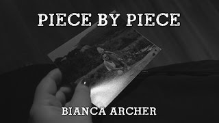 Kelly Clarkson - Piece By Piece (Bianca Archer Cover) - Music Video