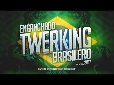 Enganchado twerking brasilero2017♡