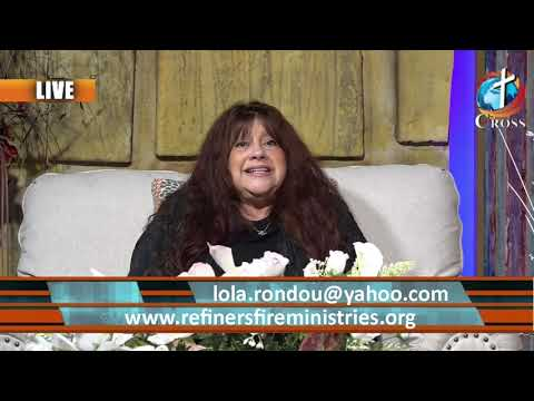 Refiners Fire with Rev Lola Rondou  07-06-2021