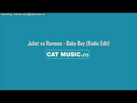 Juliet vs Romeos - Baby Boy (Radio Edit)