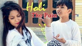 Holi – The Pain – Master Naman Video HD