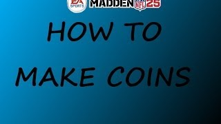Madden 25 Ultimate Team (PS4) - How to Make Coins in Madden 25