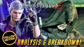 DEVIL MAY CRY 5 | Is Vergil Still Corrupt? Why Nero lost his Arm? Indepth Analysis & Breakdown!