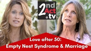 How Can an Empty Nest Affect Your Marriage? Tips for Empty Nest Syndrome and Avoiding Gray Divorce