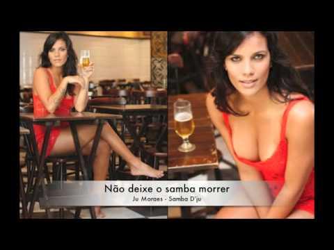Baixar Não Deixe o Samba Morrer - Ju Moraes - Samba D'Ju
