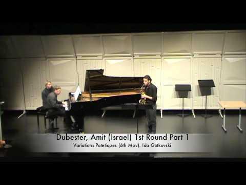 Dubester, Amit (Israel) 1st Round Part 1