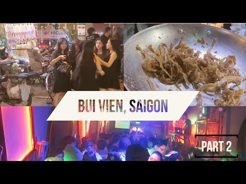 Bui Vien Beer Street! Pt 2!!🍻The #1 Vietnamese Street Food + Nightlife Bars & Clubs Saigon Vietnam