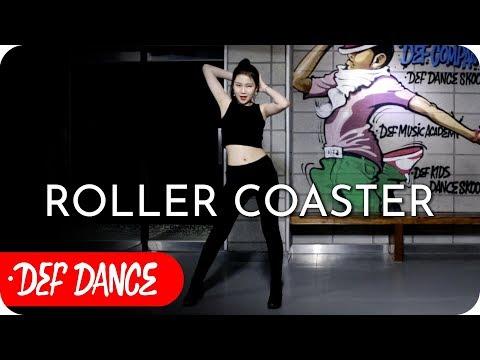 CHUNGHA (청하) - Roller Coaster (롤러코스터) 댄스학원 No.1 KPOP DANCE COVER (normal+Mirrored) / 데프수강생 빨리평가 방송댄스