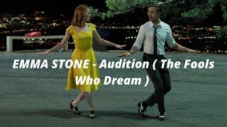Audition (The Fools Who Dream) -Emma Stone (La La Land Original Motion Picture Soundtrack).