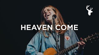 Heaven Come - Brooke Ligertwood and Jenn Johnson | Heaven Come Conference