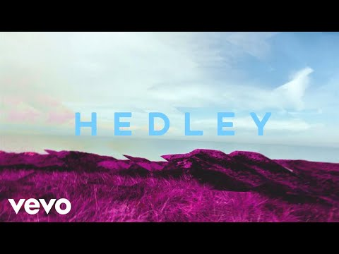Hedley - Better Days (Audio)