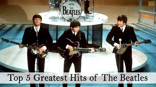 TOP 5 GREATEST HITS OF THE BEATLES (Live Concert)
