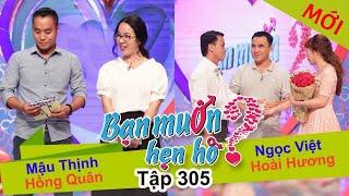 BẠN MUỐN HẸN HÒ | Tập 305 - FULL | Mậu Thịnh - Hồng Quân | Ngọc Việt - Hoài Hương | 030917👫