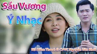 Tân Cổ Sầu Vương Ý Nhạc - CVVC Nguyễn Văn Khởi ft NS Diễm Thanh ► Tân Cổ Nghe Buồn Não Nuột