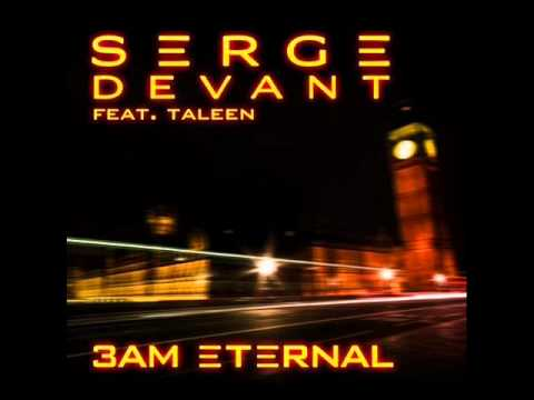 Serge Devant feat. Taleen - 3AM Eternal (Serge's KLF Remix)