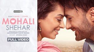 Mohali Shehar – Afsana Khan Ft Bunty Bains & J Kaur Video HD