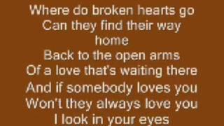 Where Do Broken Hearts Go ~Whitney Houston