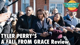 Tyler Perry's A Fall From Grace review - Breakfast All Day
