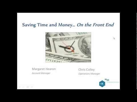 M33 Integrated Solutions - April Webinar, Saving Time &  Money
