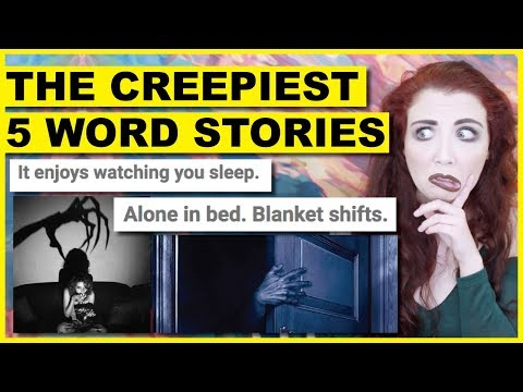 The Creepiest 5 Word Stories