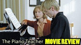The Piano Teacher (2001 Michael Haneke) | Movie Review | Arthouse/Foreign