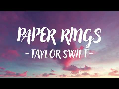 Taylor Swift - Paper Rings (Lyric Video)