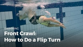 How to do a Flip Turn When Swimming | Front Crawl