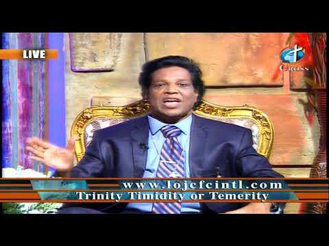 Trinity Timidity or Temerity Dr. Dominick Rajan 08-14-2020