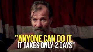 This Method Will Radically Change Your Life   Wim Hof