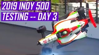 O'WARD HAS A BIG CRASH -- Indy 500 Testing Day 3 Review