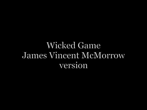 Wicked Game (James Vincent McMarrow) – Acoustic karaoke