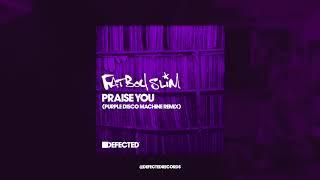 Fatboy Slim - 'Praise You' (Purple Disco Machine Remix)