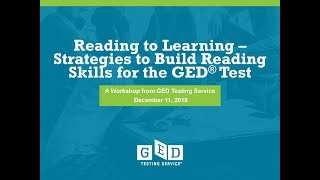 Reading to Learn– Strategies to Build Reading Skills for the GED Test