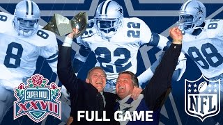 "Super Bowl XXVII: ""The Start of a Dynasty"" | Dallas Cowboys vs. Buffalo Bills | NFL Full Game"