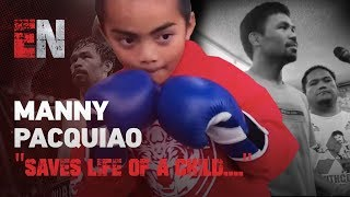 (JUST WOW) Manny Pacquiao Saves Life Of A Child Dr.'s Said Won't Make It - Watch This!