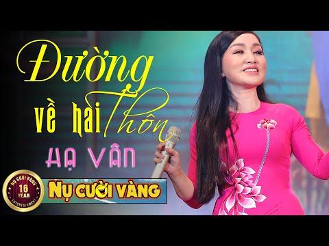 Đường Về Hai Thôn - Hà Vân | Tết Vạn Lộc 2021