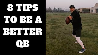 8 Tips To Be A Better QB