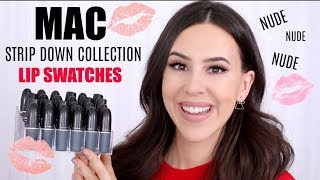 *NEW* MAC STRIP DOWN LIPSTICK COLLECTION 2019 || Haul & Lip Swatches + Comparison