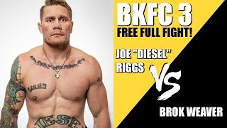BKFC 3 Full Fight   Joe
