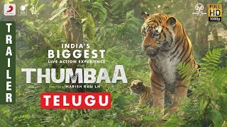 Thumbaa- Telugu Trailer- India's biggest live action exper..
