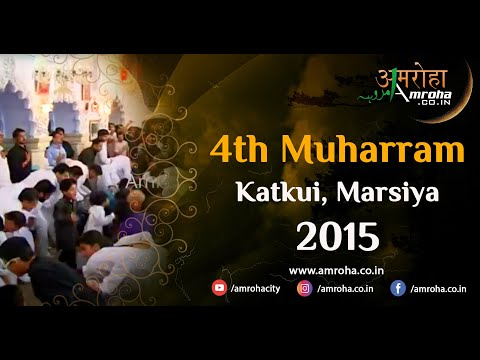 Amroha marsiya-4th muharram-2015-katkoi