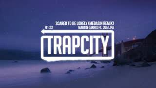 Trap City Martin Garrix   Scared To Be Lonely Medasin Remix ft  Dua Lipa Vp UW98J0so