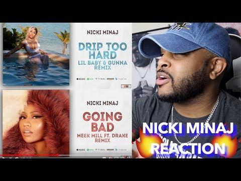 SHE DISSED MEEK AND DRAKE?? | NICKI MINAJ REMIXES (DRIP TOO HARD & GOING BAD) | REACTION