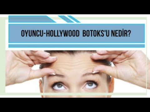 Hollywood Botoks'u - Oyuncu Botoks'u Nedir ?