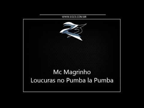 Baixar Mc Magrinho - Loucuras no Pumba la Pumba [DJ R15]