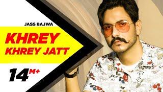 Khrey Khrey – Jatt Jass Bajwa