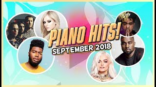 Piano Hits ♫ Pop Songs September 2018 : 1 hr of hits, music for classroom ,study pop instrumental