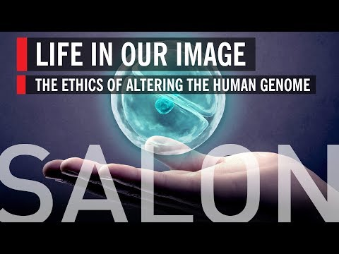 Life in Our Image – The Ethics of Altering the Human Genome