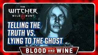 Witcher 3 🌟 BLOOD AND WINE ► Knight's Tales: Telling the Truth vs. Lying to the Ghost of Daphne